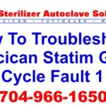 Here we explain how to troubleshoot a scican statim g4 cycle fault one error