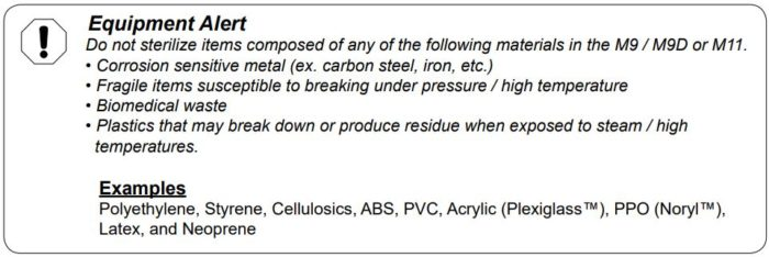 This is an alert about items that can't be sterilized in the Midmark autoclaves