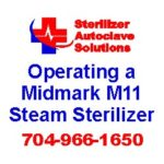 An article on Midmarks guidelines for operating a midmark ritter m11 self contained steam sterilizer