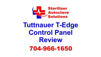 This article is a review of the control panel on the Tuttnauer T-Edge B-Class Steam Sterilizer