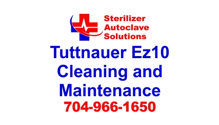This article is on Tuttnauer EZ10 Cleaning and Maintenance