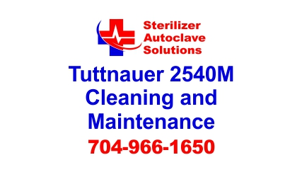 This article is on Tuttnauer 2540M Manual Autoclave Cleaning and Maintenance