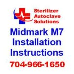 This article is taken from the installation and operation guide for a Midmark M7 steam sterilizer.