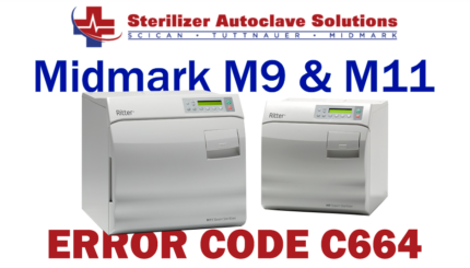 This article explains the possible causes and solutions to a Midmark M9-M11 New Style autoclave Error Code C664.
