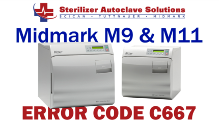 This article explains the possible causes and solutions to a Midmark M9-M11 New Style autoclave Error Code C667.