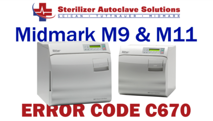This article explains the possible causes and solutions to a Midmark M9-M11 New Style autoclave Error Code C670.